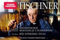 Tischner: Mistrzowskie rekolekcje z Eckhartem