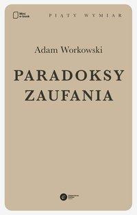 Paradoksy zaufania