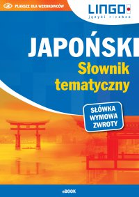 Japoński. Słownik tematyczny - Karolina Kuran - ebook