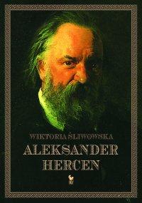Aleksander Hercen - Wiktoria Śliwowska - ebook