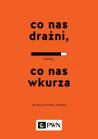Co nas drażni, co nas wkurza - Joe Palca - ebook