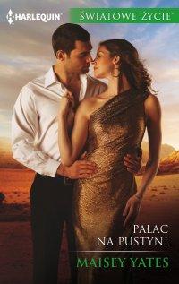 Pałac na pustyni - Maisey Yates - ebook
