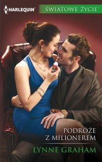 Podróże z milionerem - Lynne Graham - ebook