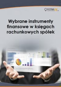 Wybrane instrumenty finansowe w księgach rachunkowych spółek - Grzegorz Magdziarz - ebook