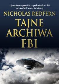 Tajne archiwa FBI - Nicholas Redfern - ebook