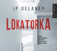 Lokatorka - JP Delaney - audiobook