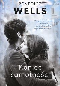 Koniec samotności - Benedict Wells - ebook