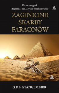 Zaginione skarby faraonów - G.F.L. Stanglmeier - ebook