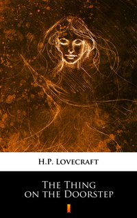 The Thing on the Doorstep - H.P. Lovecraft - ebook