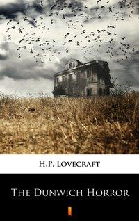 The Dunwich Horror - H.P. Lovecraft - ebook
