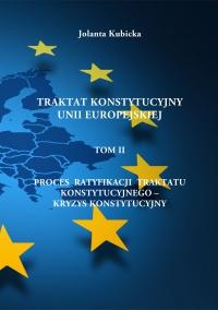 Traktat konstytucyjny Unii Europejskiej TOM II