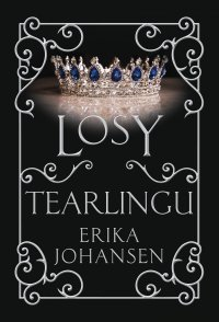 Losy Tearlingu - Erika Johansen - ebook