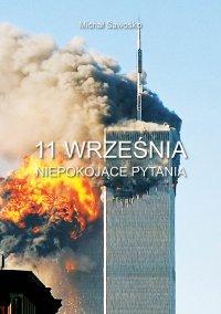 11 września. Niepokojące pytania