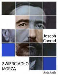 Zwierciadło morza - Joseph Conrad - ebook
