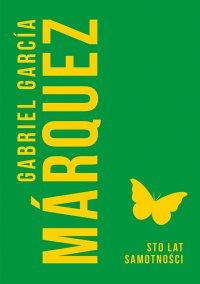 Sto lat samotności - Gabriel Garcia Marquez - ebook