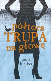 Półtora trupa na głowę - Anna Kleiber - ebook