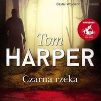 Czarna rzeka - Tom Harper - audiobook
