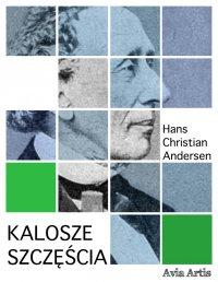 Kalosze szczęścia - Hans Christian Andersen - ebook