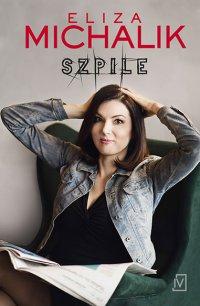 Szpile - Eliza Michalik - ebook