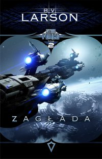 Star Force. Tom 2. Zagłada - B.V. Larson - ebook