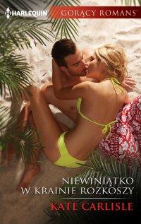 Niewiniątko w krainie rozkoszy - Kate Carlisle - ebook