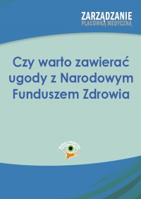 Czy warto zawierać ugody z Narodowym Funduszem Zdrowia - Dominika Chrabańska - ebook