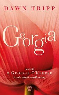 Georgia. Powieść o Georgii O'Keeffe