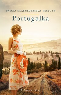 Portugalka - Iwona Słabuszewska-Krauze - ebook