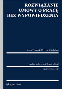 Rozwiązanie umowy o pracę bez wypowiedzenia - Krzysztof Stefański - ebook