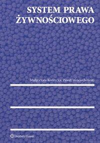 System prawa żywnościowego - Paweł Wojciechowski - ebook