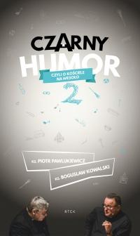 Czarny humor 2 - ks. Piotr Pawlukiewicz - audiobook
