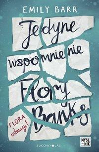 Jedyne wspomnienie Flory Banks - Emily Barr - ebook