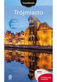 Trójmiasto. Travelbook. Wydanie 1 - Katarzyna Głuc - ebook