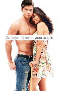 Zatrzymaj mnie - Abbi Glines - ebook