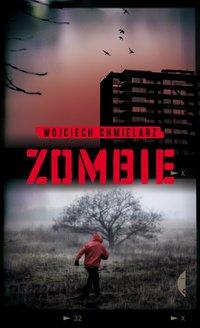 Zombie - Wojciech Chmielarz - ebook
