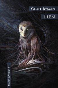 Tlen - Geoff Ryman - ebook