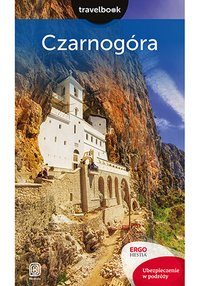 Czarnogóra. Travelbook. Wydanie 2 - Draginja Nadaždin - ebook
