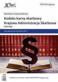 Kodeks karny skarbowy. Krajowa Administracja Skarbowa (wyciąg)