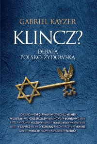 Klincz? Debata polsko - żydowska.