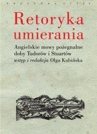 Retoryka umierania - Olga Kubińska - ebook