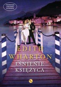 Lśnienie księżyca - Edith Wharton - ebook