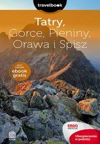 Tatry, Gorce, Pieniny, Orawa i Spisz. Travelbook. Wydanie 2
