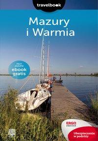 Mazury i Warmia. Travelbook. Wydanie 2 - Krzysztof Szczepanik - ebook
