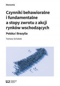 Czynniki behawioralne i fundamentalne a stopy zwrotu z akcji rynków wschodzących. Polska i Brazylia