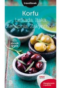 Korfu, Lefkada, Itaka, Kefalonia, Zakynthos.Travelbook. Wydanie 2 - Mikołaj Korwin-Kochanowski - ebook