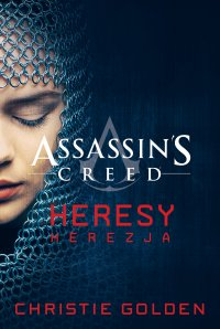Assassin's Creed: Heresy. Herezja - Christie Golden - ebook