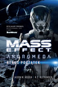 Mass Effect Andromeda: Nexus Początek