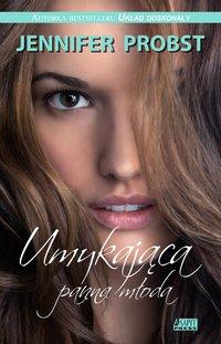 Umykająca panna młoda - Jennifer Probst - ebook
