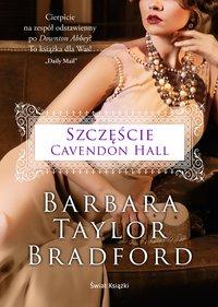 Szczęście Cavendon Hall - Barbara Taylor Bradford - ebook