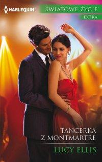 Tancerka z Montmartre - Lucy Ellis - ebook